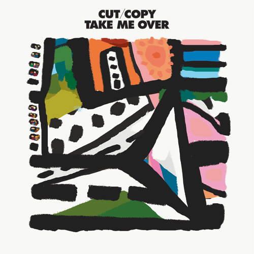 Cut Copy - TAke Me Over | Album Art