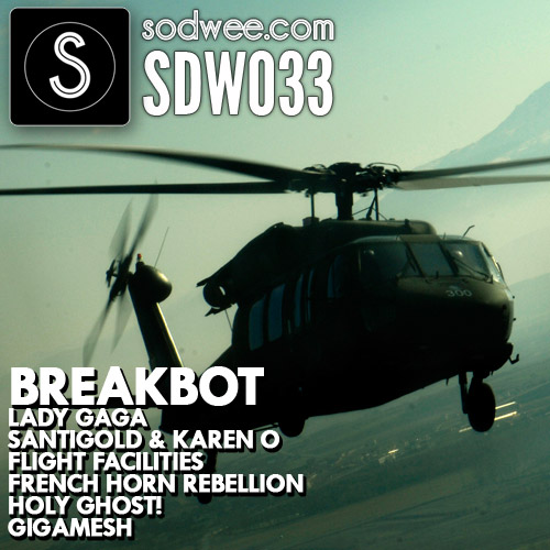 SDW033 | new LADY GAGA - JUDAS / new Breakbot / new Santigold + many more earcandy to download !