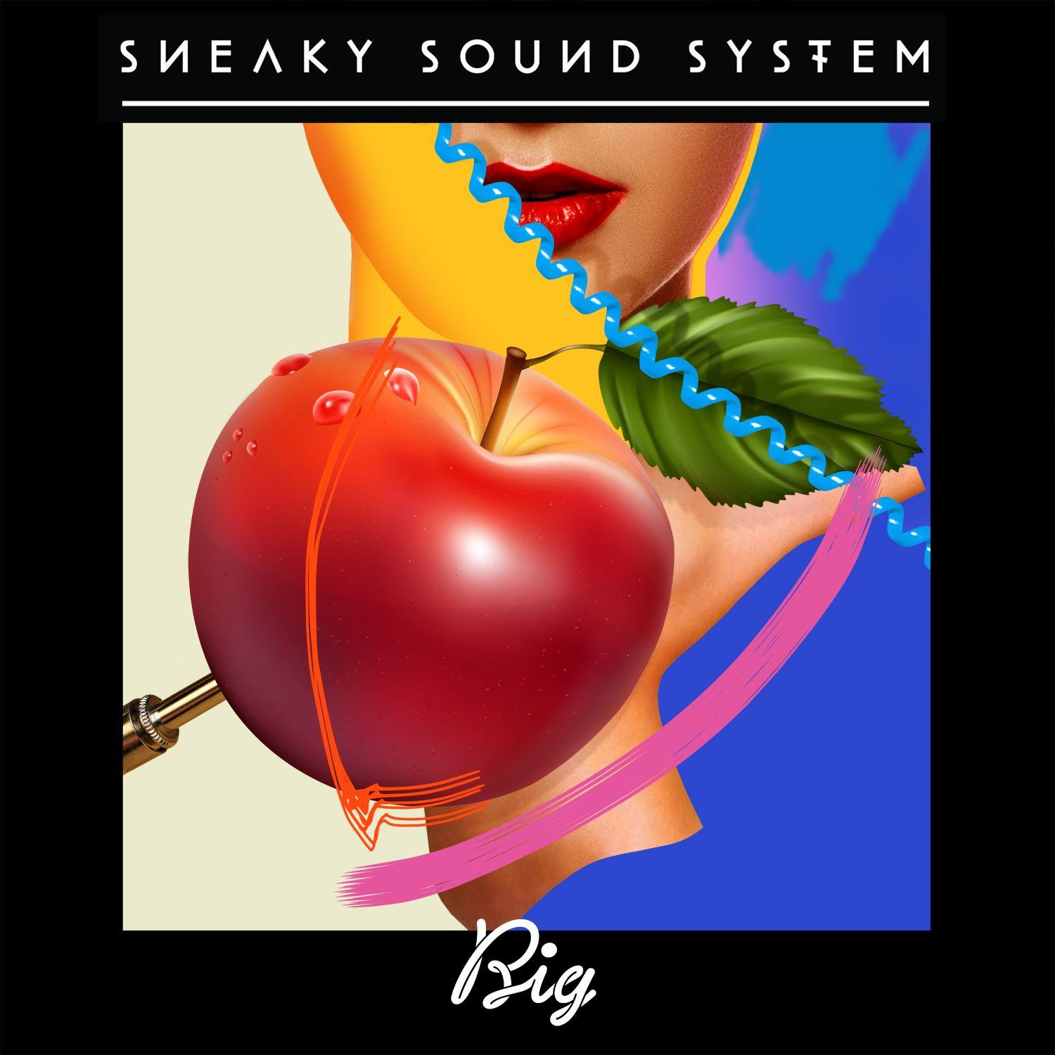 Sneaky Sound System - Big (Oliver Remix)