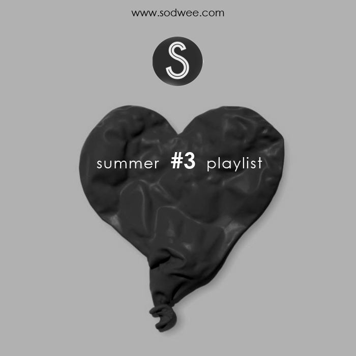 Summer Playlist #3