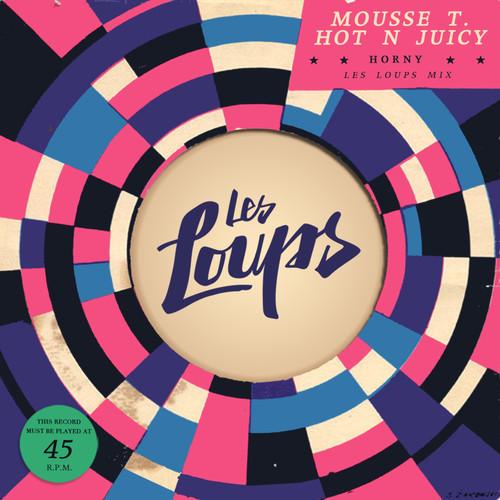 Mousse-T vs. Hot'n'Juicy - Horny (Les Loups Mix)