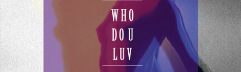 [download] Kids These Days - Who Do U-Luv