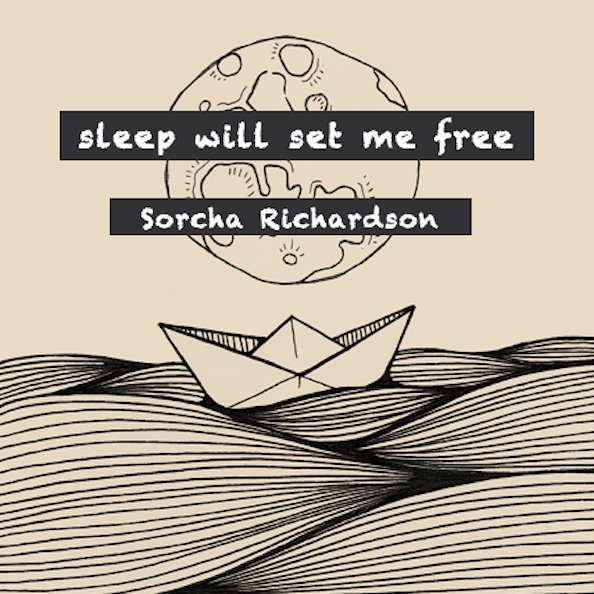 Sorcha Richardson - NYC / Dublin - sodwee.com - sleep will set me free EP