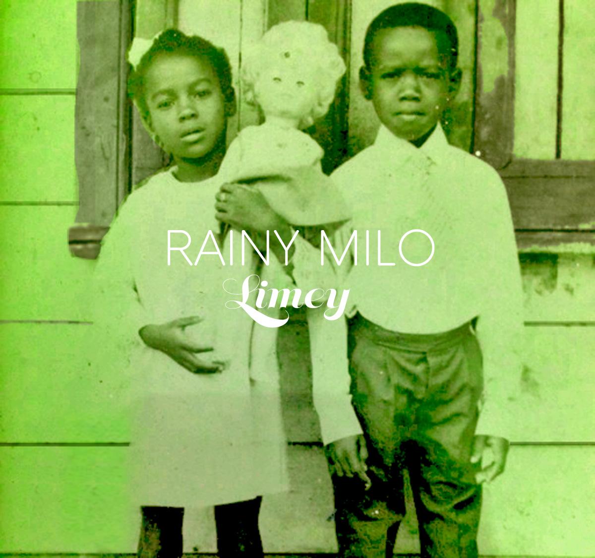 Rainy Milo - Limey[Front]