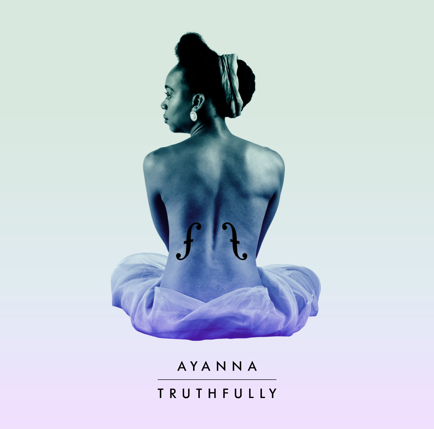 Ayanna - Truthfully EP