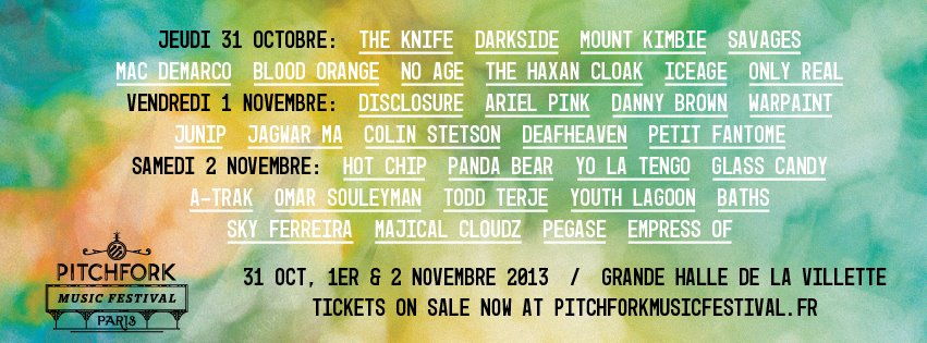 line-up Pitchfork Festival Paris 2013 - sodwee.com